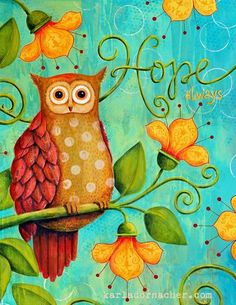 'Hope Always' by Karla Dornacher