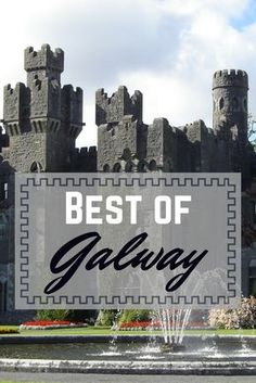 Best things to do in Galway, Ireland
