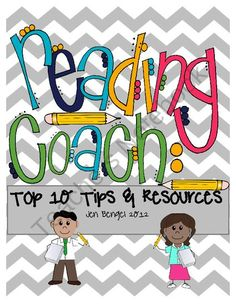 Reading Coach Advice and Resources FREE from Jen Bengel on TeachersNotebook.com (12 pages)  - freebie If you are a reading coach, literacy coach, reading specialist, or in any type of position of reading leadership position in an elementary or middle school this resource is for you! Included is my top 10 list of advice that is critical for success