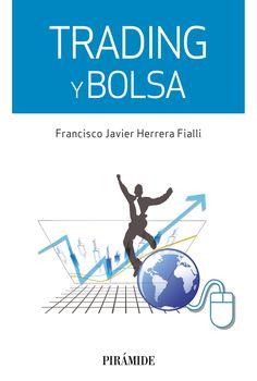 GENER-2017. Francisco J. Herrera. Trading y bolsa. 336.7 HER.