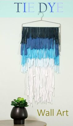 DIY SHIRT : DIY Tie Dye Textile Wall Art