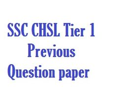 SSC CHSL Tier 1 Previous Year Question paper
