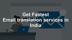 Get #Fastest #Email #translation services in India. #TranslationServices #business #Services #EmailTranslation