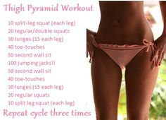 Thigh Pyramid Workout Kills your legs...in a good way of course ;) I dub this painful!!!