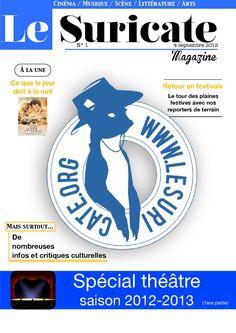 Le Suricate - Premier Numéro  Le tout premier e-Magazine culturel en francophonie !