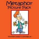 Are you teaching metaphors? The Metaphor Picture Pack includes 25 illustrated pages of recognizable metaphors for introducing figurative language.  $2.50