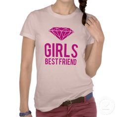 Diamonds are girls best friend tee shirts