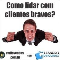 Como lidar com clientes nervosos - Rádio Vendas com Leandro Branquinho by leandrobranquinho on SoundCloud