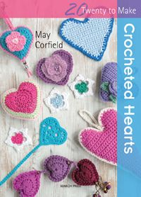 Search Press | Crocheted Hearts by May Corfield (July 2015)