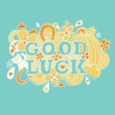 good luck is often symbolised by many things, depending on the culture: black cats, horseshoes, flowers, stars and elephants