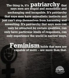 Feminism  Why feminism IS men's rights, as well as women's rights.