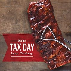 Eat whats owed to you on #TaxDay. Enjoy a Sweet & Smokey or House Dry-Rubbed Rib dinner for half-price today.