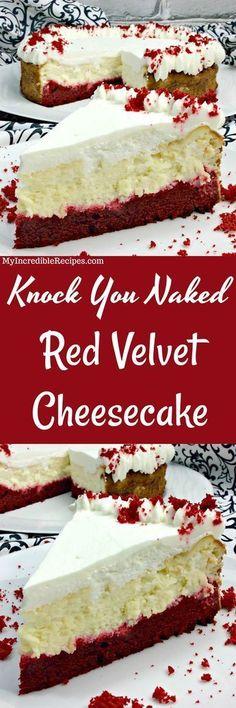 Knock You Naked Red Velvet Cheesecake! Red Velvet Cheesecake Cake, Red Velvet Cheese Cake Recipe, Red Velvet Desserts, Red Velvet Cake Mix, Cookie Cheesecake, Red Velvet Recipes, Red Velvet Käsekuchen, Homemade Red Velvet Cake, Blue Velvet Cupcakes