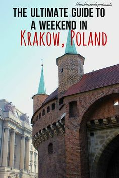 The Ultimate Guide to a Weekend in Krakow, Poland blueskiesandopenroads