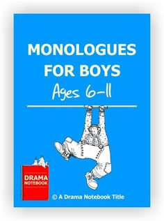 Twenty-nine short monologues for younger boys. Funny Monologues, Monologues For Kids, Acting Monologues, Dramatic Monologues, Drama Activities, Drama Games, Drama Teacher, Drama Class, Music Class