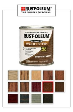 Get Ultra Fast Results And Rich Even Color With Rust Oleum Wood Care Ultimate Stain Check Out The 14 Diffe Colors To Choose From In Order