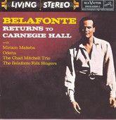 Belafonte Returns to Carnegie Hall (Live) – Harry Belafonte    http://shayshouseofmusic.com/albums/belafonte-returns-to-carnegie-hall-live-harry-belafonte/