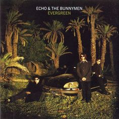 Artist: Echo And The Bunnymen Album: Evergreen (Limited Edition) Year: 1997 Country: UK Style: Post-Punk, New Wave Greatest Album Covers, Echo And The Bunnymen, Green Jumpers, Nothing Lasts Forever, Album Cover Design, Great Albums, Film Books, Beautiful Songs, Post Punk