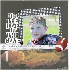 For the Love of the Game layout by Carolyn Lontin
