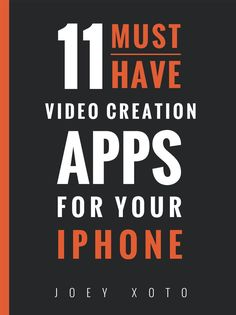 11 must have video creation apps for your iphone
