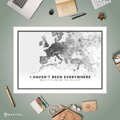 A map poster from Mapiful.com. A creative DIY tool to make your own map poster. This is 'I haven't been everywhere'