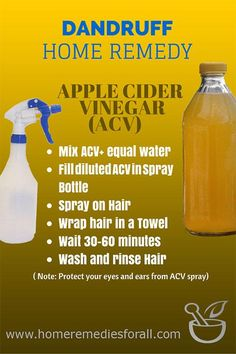 Apple Cider Vinegar is one of the best  home remedies for dandruff to get rid of all the mess it creates.