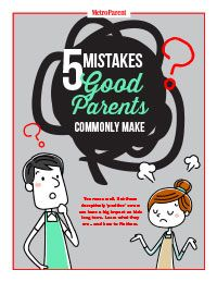 952aaf2e6f34 5 Mistakes Good Parents Commonly Make - Detroit and Ann Arbor Metro Parent