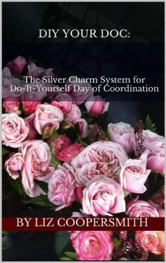DIY Your DOC: The Silver Charm System for Do-It Yourself Day-Of Coordination. The 2016 edition of my e-book is now available on Amazon. Learn how wedding world works so you can make it work for YOU. Silver Charm Events, Los Angeles wedding planning.