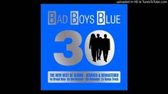 Bad Boys Blue - Show Me The Way (New Hit Version) Bad Boys Blue, Show Me The Way, Blues Music, Album, News