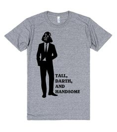 Star Wars: Tall, Darth, and Handsome | T-Shirt | Front
