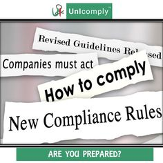 Times have changed! Increased #compliance requirements - higher #penalties etc.  ARE YOU PREPARED?  Lets U n I Comply!