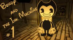 【Gameplay Walkthrough】 Bendy and the Ink Machine Chapter 1 【Horror Game】...