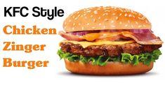Chicken Zinger Burger Recipe in Urdu   How to make KFC Style Chicken Zin... Chicken Zinger, Kfc Style Chicken, Food Chains, Indian Dishes, Burger Recipes, Mcdonalds, Hamburger, Food To Make, Delish