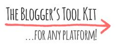 The Blogger's Tool Kit (for any Platform!) - | Modernette | From the west coast, with love!