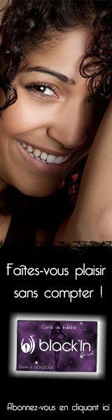 ******* VOUS MÉRITEZ D'ÊTRE GÂTÉ(E) SANS CESSE ! *******  Avec la Black'In Card, profitez de réductions en tout genre, de gratuités, de cadeaux exceptionnels, de ventes privées...  Abonnez-vous dès maintenant en cliquant ici : http://www.black-in.com/abonnez-vous-a-la-blackin-card-des-aujourdhui/
