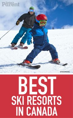 best family ski resorts across Canada Ski And Snowboard, Snowboarding, Skiing, Craft Activities For Kids, Family Activities, Hotels In Calgary, Best Family Ski Resorts, Todays Parent, Best Skis