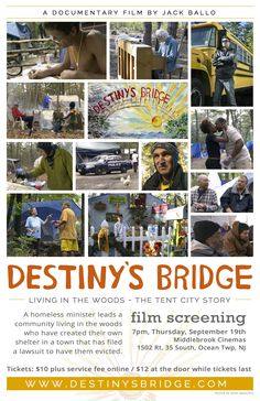 Destiny's Bridge at Middlebrook Cinemas. 7pm 1502 Rt. 35 So. Ocean Township, NJ Tickets are available for the film at the Movie Website.  www.DestinysBridge.com Canterbury House, Ocean Township, Movie Website, Documentary Film, Destiny, Life Is Good, Documentaries, Tent, Cinema