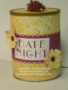 Date Night can ... cute idea for shower gift to bride. Keep marriage in #1 Position.