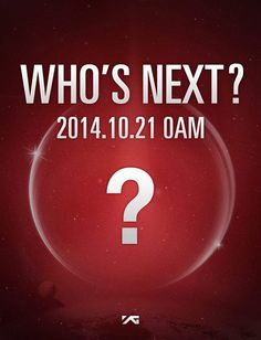 YG Entertainment「WHO'S NEXT?」