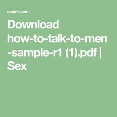 Download how-to-talk-to-men-sample-r1 (1).pdf | Sex