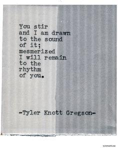 Typewriter Series #1694 by Tyler Knott Gregson