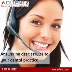 24/7 Answering desk for your dental practice.  ‪#‎PracticeManagement‬