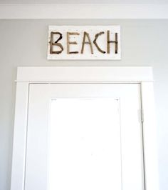 Idea for a beach driftwood sign in one of the Seabrook beach cottages featured on BBL: http://beachblissliving.com/beach-cottage-rentals-seabrook-wa/