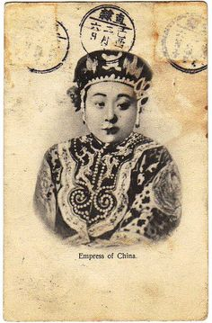 清朝隆裕皇后1908.  Empress of China in 1908. The postcard was posted from Beijing to France in 1909. It's back shows at B64.