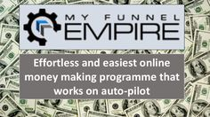 Effortless and easiest online money making program that works on auto-pilot! Click to find out more! http://siangjunloh.ibi3g.com/myfunnelempire-bizopp