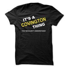 Its A Covington Thing - T-Shirt, Hoodie, Sweatshirt