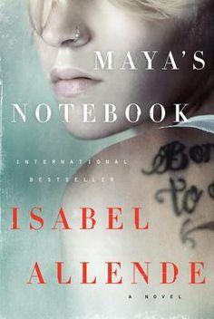 Maya's Notebook: A Novel by Isabel Allende.