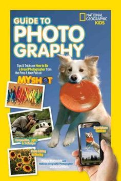 National Geographic Kids Guide to Photography: Tips & Tricks on How to Be a Great Photographer From the Pros & Your Pals at My Shot: Nancy Honovich, Annie Griffiths: 9781426320668 Camera Tricks. This product is helpful for you by using camera. Star Photography, Photography Lessons, Children Photography, Photography Books, School Photography, Photography Tutorials, Animal Photography, Photography Ideas, National Geographic Photographers