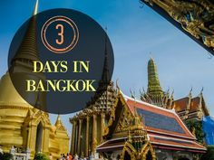 Your guide to spending 3 days in Bangkok on your first or next visit to Thailand. Bangkok City guide. Things to do in Bangkok.