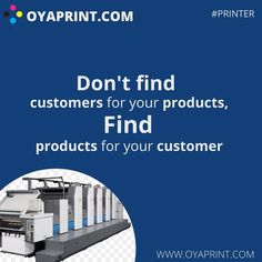 free registration for OYAPRINT.COM. introducing a website to solve all the challenges of printing and packaging by clubbing all the suppliers of #ink, #spareparts #consumables, #chemicals, #machinary #jobworkstations and all the needs of a printer. come and #flexprinting register yourself to India's first printing portal of its own kind. #oyaprint #makeinindia Online Printing Services, Printer, Challenges, Website, Portal, Packaging, India, Free, Goa India
